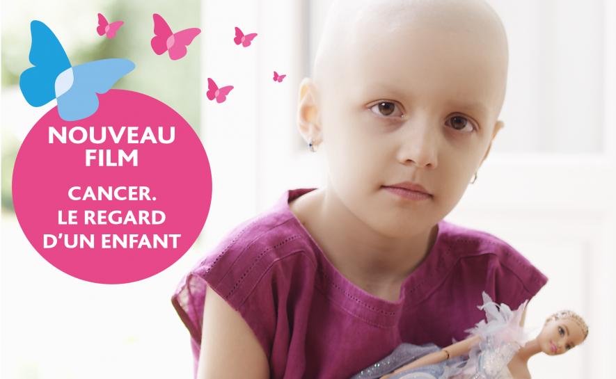 CANCER. LE REGARD D'UN ENFANT