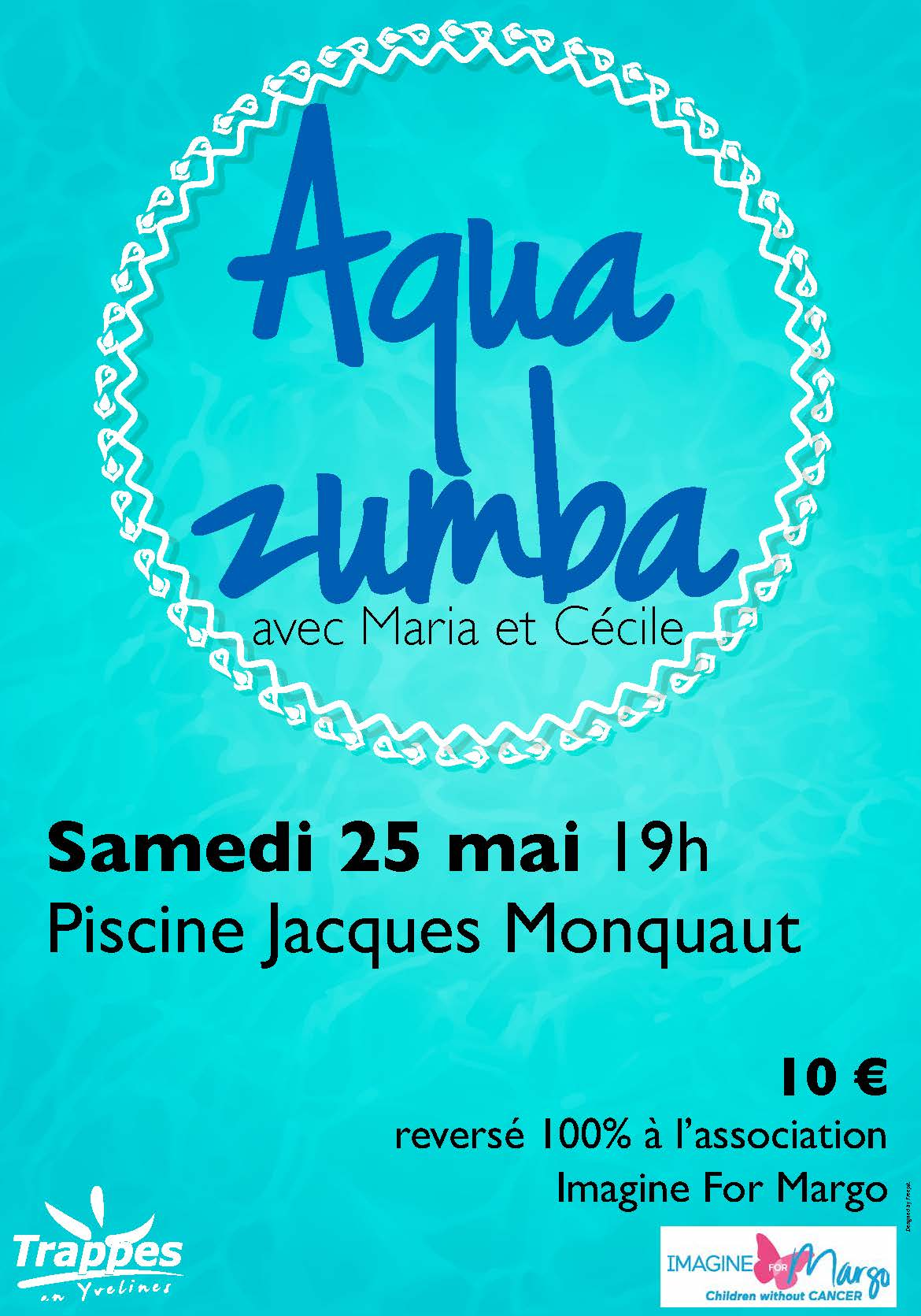 aquazumba 25 mai 2019 à Trappes au profit d'Imagine for Margo